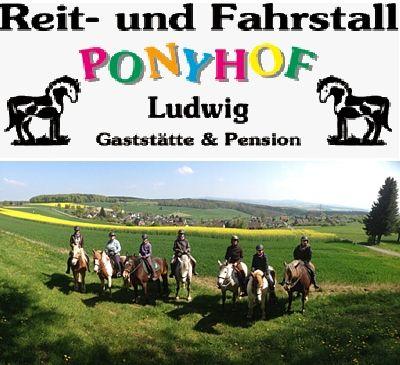 Reit- und Fahrstall Ponyhof Ludwig,  Reit- u. Fahrstall, Ferienwohnung, Reiterferien & Gaststätte